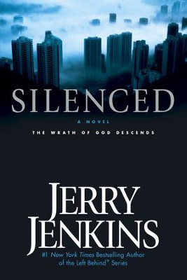 Silenced: The Wrath of God Descends - eBook  -     By: Jerry B. Jenkins