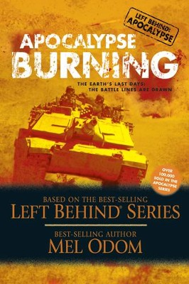 Apocalypse Burning: The Earth's Last Days: The Battle Lines Are Drawn - eBook  -     By: Mel Odom