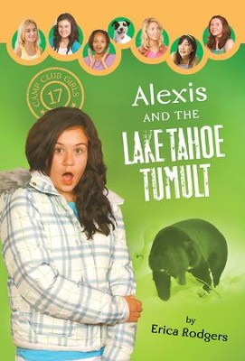 Alexis and the Lake Tahoe Tumult - eBook  -     By: Erica Rodgers