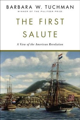 First Salute - eBook  -     By: Barbara W. Tuchman