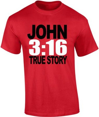 JOHN 3:16, True Story Shirt, Red, Large  -