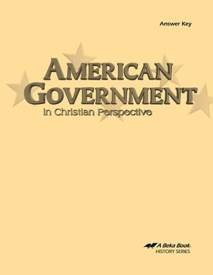 Abeka American Government in Christian Perspective Answer  Key  -