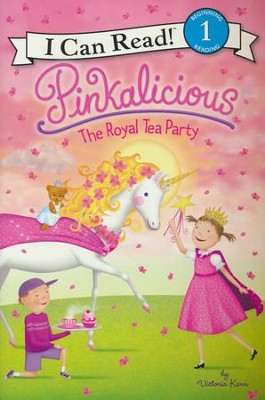 Pinkalicious: The Royal Tea Party  -     By: Victoria Kann     Illustrated By: Victoria Kann