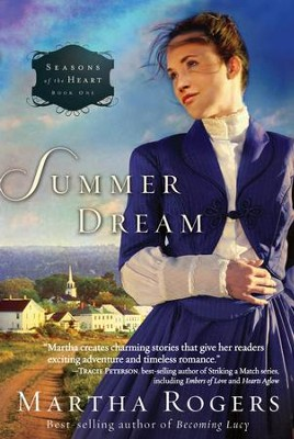 Summer Dream - eBook  -     By: Martha Rogers