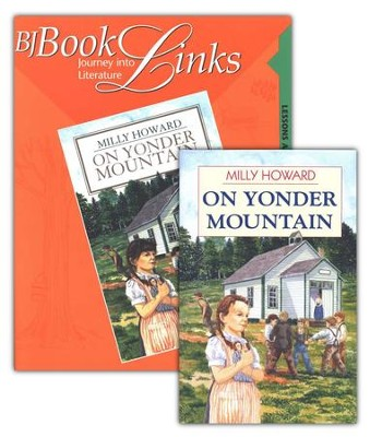 BJU BookLinks Grade 1: On Yonder Mountain, Teaching Guide & Novel     -