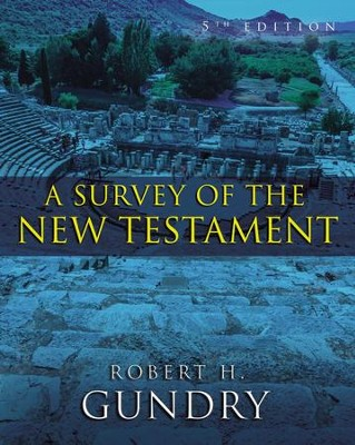 A Survey of the New Testament: 5th Edition - eBook  -     By: Zondervan