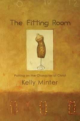 The Fitting Room - eBook  -     By: Kelly Minter