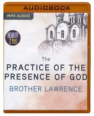 The Practice of the Presence of God - unabridged audio book on MP3-CD  -     Narrated By: Jim Killavey     By: Brother Lawrence