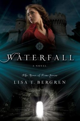 Waterfall - eBook  -     By: Lisa Bergren