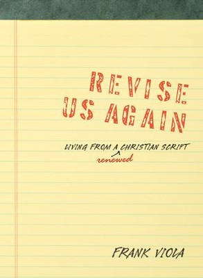 Revise Us Again - eBook  -     By: Frank Viola