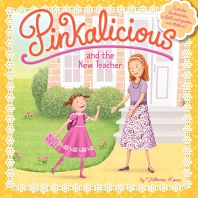 Pinkalicious and the New Teacher  -     By: Victoria Kann     Illustrated By: Victoria Kann