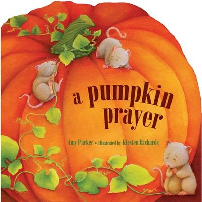 A Pumpkin Prayer - eBook  -     By: Amy Parker