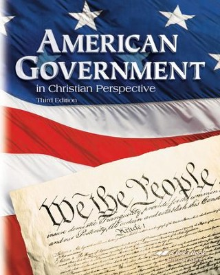American Government in Christian Perspective, Third Edition  -