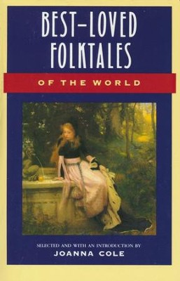 Best Loved Folktales of the World   -     By: Joanna Cole