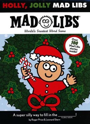 Holly, Jolly Mad Libs  -     By: Roger Price, Leonard Stern