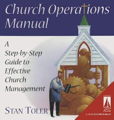Church Operations Manual: A Step-by-Step Guide to Effective  Church Management  -     By: Stan Toler