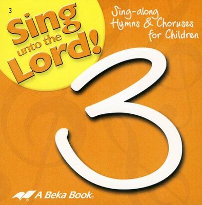 Abeka Sing unto the Lord! Grade 3 Audio CD   -
