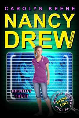 Identity Theft: Book Two in the Identity Mystery Trilogy - eBook  -     By: Carolyn Keene