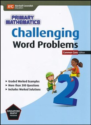 Challenging Word Problems in Primary Mathematics 2 Common Core Edition  -