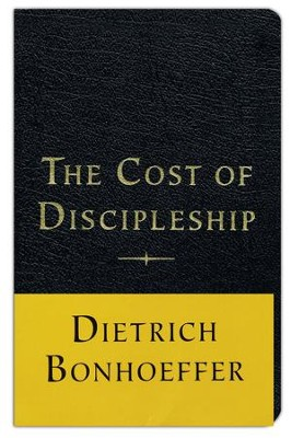The Cost of Discipleship, Bonded Leather, Black   -     By: Dietrich Bonhoeffer