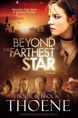 Beyond the Farthest Star: Closer than You Think - eBook  -     By: Brodie Thoene, Brock Thoene