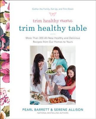 Trim Healthy Mama: Trim Healthy Table    -     By: Pearl Barrett
