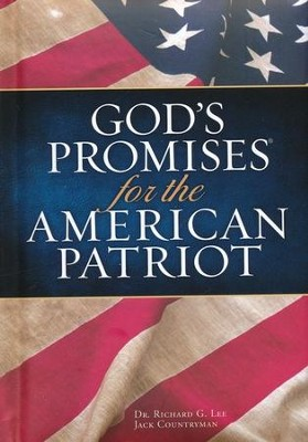 God's Promises for the American Patriot- Deluxe Edition - Slightly Imperfect  -     By: Dr. Richard G. Lee, Jack Countryman