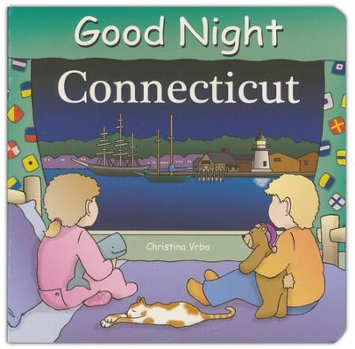 Good Night: Connecticut  -     By: Christina Vrba     Illustrated By: Anne Rosen