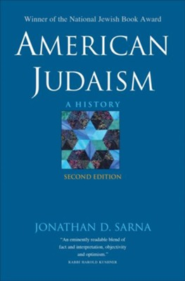 American Judaism: A History, Second Edition  -     By: Jonathan D. Sarna