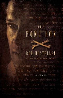 The Bone Box: A Novel - eBook  -     By: Bob Hostetler