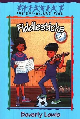 Fiddlesticks, Cul-de-Sac Kids #11   -     By: Beverly Lewis