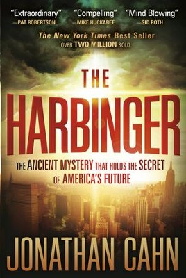 The Harbinger: The ancient mystery that holds the secret of America's future - eBook  -     By: Jonathan Cahn