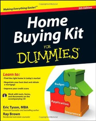 Home Buying Kit For Dummies  -     By: Eric Tyson, Ray Brown