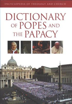 Dictionary of Popes and the Papacy   -     By: Bruno Steimer