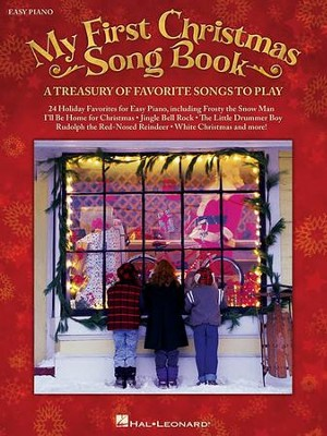 My First Christmas Songbook: A Treasury of Favorite Songs to Play (Easy Piano)  -