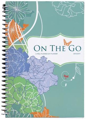 On the Go: A Well-Planned Day Planner (July 2018 - June  2019)  -     By: Rebecca Farris