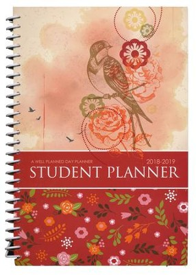 Well-Planned Day Student Planner (Floral Style July 2018 -  June 2019)  -     By: Rebecca Farris
