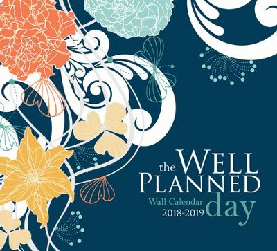 The Well-Planned Day Wall Calendar (July 2018 - June 2019)  -     By: Rebecca Farris
