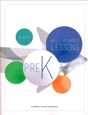 Well Planned Lessons, Preschool  -     By: Rebecca Farris