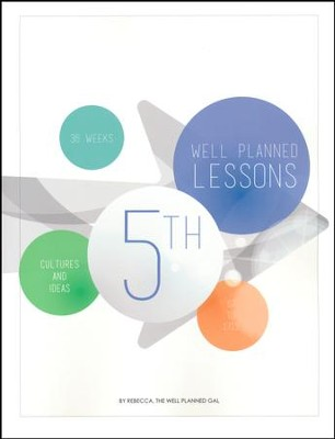 Well Planned Lessons, Grade 5: Culture & Ideas  -     By: Rebecca Farris