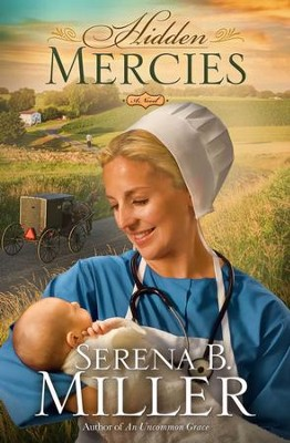 Hidden Mercies - eBook   -     By: Serena Miller