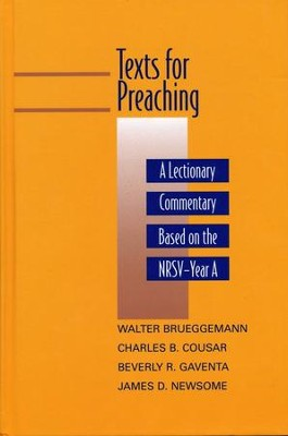 Texts for Preaching: A Lectionary Commentary based on Year A   -     By: Walter Brueggemann