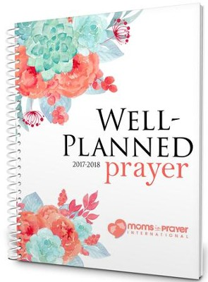 Well-Planned Prayer Planner (July 1, 2017 - June 1, 2018)  -     By: Rebecca Farris
