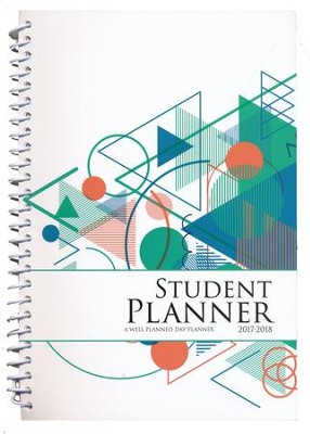 Well-Planned Day Student Planner (Tech Style, July 2017 -  June 2018)  -     By: Rebecca Farris