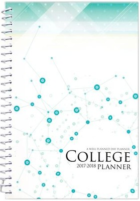 A Well-Planned Day College Planner (July 2017 - June 2018)  -     By: Rebecca Farris