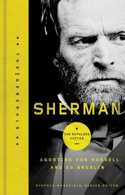 Sherman: The Ruthless Victor - eBook  -     By: Agostino VonHassell