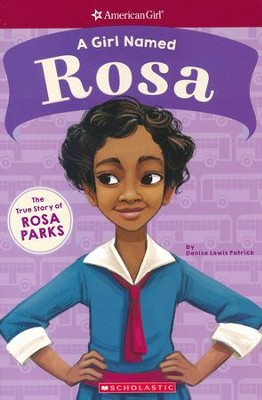 A Girl Named Rosa  -     By: Denise Lewis Patrick