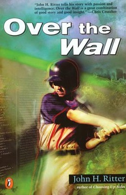 Over The Wall  -     By: John H. Ritter