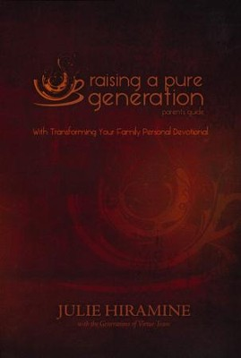 Raising a Pure Generation Parent's Guide  -     By: Julie Hiramine