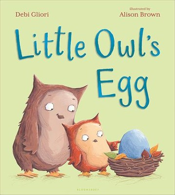 Little Owl's Egg  -     By: Debi Gliori     Illustrated By: Allison Brown